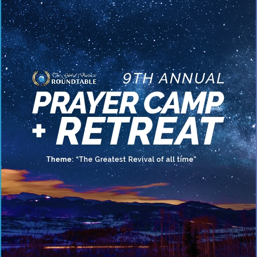 The 9th Annual GBR Prayer Camp & Retreat 2019